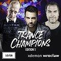 Muzyka klubowa: Trance Champions, Wrocław