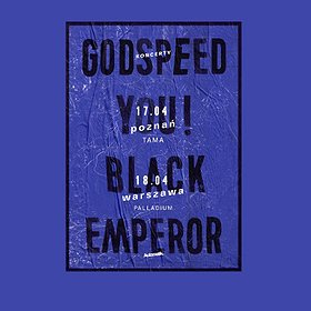 Koncerty: Godspeed You! Black Emperor - POZNAŃ