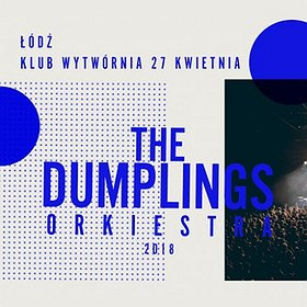Koncerty: THE DUMPLINGS ORKIESTRA