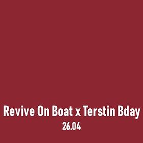 Imprezy: Revive On Boat x Terstin Bday