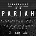 Imprezy: Pariah (Karenn / UK) / Playground - 3rd B-day, Poznań
