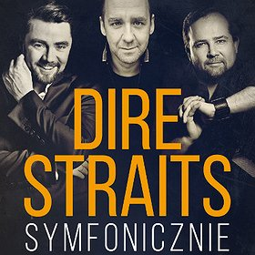 Bilety na DIRE STRAITS SYMFONICZNIE: Badach, Napiórkowski, Herdzin