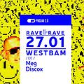 Muzyka klubowa: Rave or not to Rave w. Westbam , Kraków