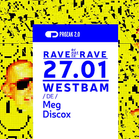 Clubbing: Rave or not to Rave w. Westbam