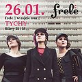 Koncerty: Frele // w rajzie tour // Tychy , Tychy