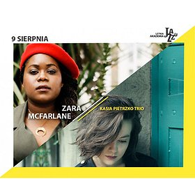 Koncerty: 11. LAJ: KASIA PIETRZKO TRIO / ZARA MCFARLANE