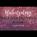 Imprezy: Walentynkowy wieczór jazzowy, Poznań