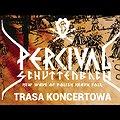 Koncerty: Percival Schuttenbach - Dziki Tur, Wrocław