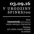 Imprezy: V Urodziny Klubu Sfinks700 - Techno Edition - Emmanuel (IT), Sopot