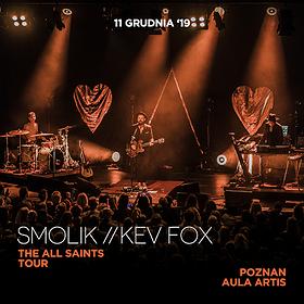 Bilety na Smolik // Kev Fox / THE ALL SAINTS TOUR - Poznań