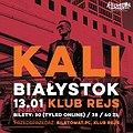 Koncerty: Kali , Białystok