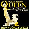 Koncerty: QUEEN SYMFONICZNIE w Zielonej Górze, Zielona Góra
