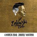 Koncerty: KRZYSZTOF ZALEWSKI, Zabrze