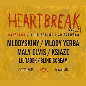 Concerts: Heartbreak vol. 1