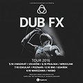Koncerty: DUB FX live tour 2016, Warszawa