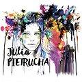 Koncerty: Julia Pietrucha, Łódź