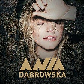 Concerts: ANIA DĄBROWSKA