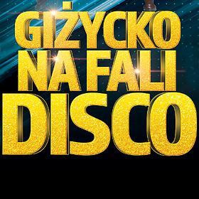 Festivals: Giżycko na Fali Disco - 2019