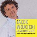 Koncerty: Jacek Wójcicki - 25 lecie Fundacji Pomocy Dzieciom z Chorobami Nowotworowymi w Poznaniu, Poznań