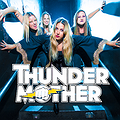 Pop / Rock: Thundermother, Warszawa