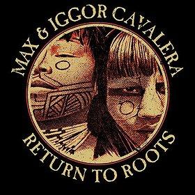Bilety na Maxx & Iggor Cavalera Return To Roots