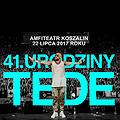 Koncerty: 41. Urodziny TEDE, Koszalin