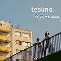 Koncerty: Tęskno w Warszawie, Warszawa