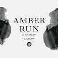 Koncerty: AMBER RUN, Warszawa