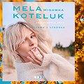 Mela Koteluk - Warszawa