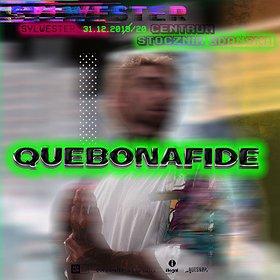 Koncerty: QUEBONAFIDE - Sylwester 2019/2020