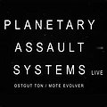 Tama pres. Planetary Assault Systems (live)