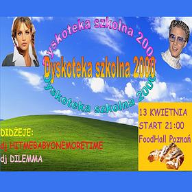 Events: Dyskoteka Szkolna 2000 w FoodHall Poznań