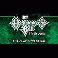 Concerts: MTV Headbanger's Ball Tour 2018, Wrocław