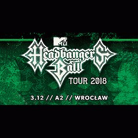 Koncerty: MTV Headbanger's Ball Tour 2018