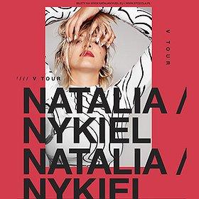 Koncerty: Natalia Nykiel - V TOUR - Bydgoszcz