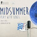 Koncerty: Midsummer. Play with songs - koncert, Gdynia