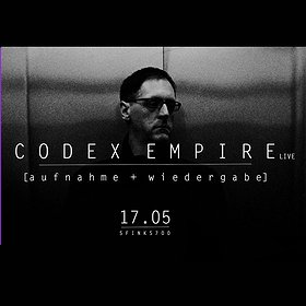 Clubbing: Codex Empire (LIVE)