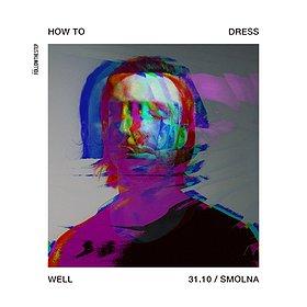 Pop / Rock: How To Dress Well
