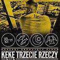 """Koncerty: KęKę - """"Trzecie Rzeczy"""" Bydgoszcz II koncert, Bydgoszcz"""