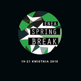 Koncerty: Enea Spring Break Showcase Festival & Conference 2018