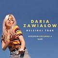 """Daria Zawiałow 'Helsinki Tour"""" - Szczecin"""