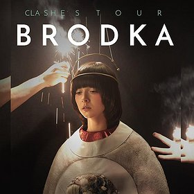 Bilety na BRODKA Clashes Tour