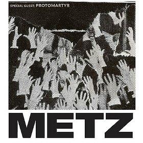 Metz | Protomartyr - Wrocław