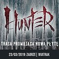 Concerts: Hunter - CK Wiatrak, Zabrze