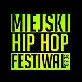 Miejski Hip Hop Festiwal - Olsztyn