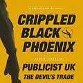 Koncerty: CRIPPLED BLACK PHOENIX / PUBLICIST UK / THE DEVIL'S TRADE , Warszawa