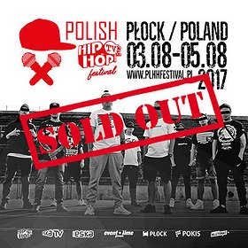 Festiwale: POLISH HIP-HOP TV FESTIVAL PŁOCK 2017 - SOLD OUT