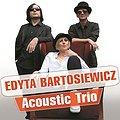 Koncerty: Edyta Bartosiewicz - Acoustic Trio, Poznań