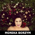 Koncerty: MONIKA BORZYM, Łódź