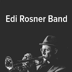 Jazz:  Edi Rosner Band